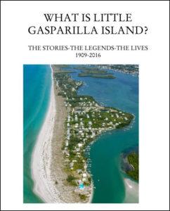 History on Little Gasparilla Island Florida